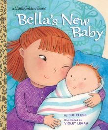 Bella's New Baby, Hardback Book