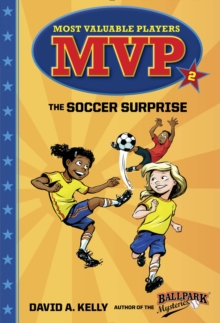 Mvp #2 The Soccer Surprise, Paperback / softback Book