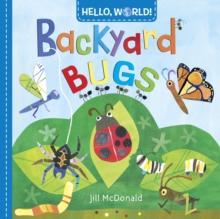 Hello, World! Backyard Bugs, Board book Book