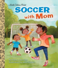 LGB Soccer With Mom, Hardback Book