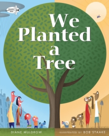 We Planted A Tree, Paperback / softback Book