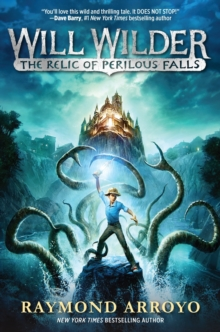 Will Wilder : The Relic Of Perilous Falls, Hardback Book