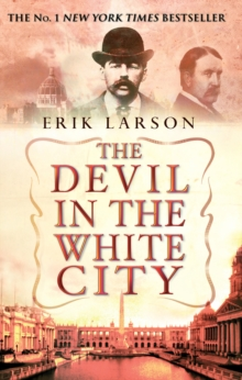 The Devil In The White City, Paperback / softback Book
