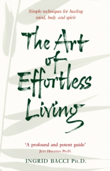 The Art Of Effortless Living, Paperback Book