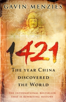 1421 : The Year China Discovered the World, Paperback Book