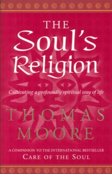 The Soul's Religion, Paperback Book