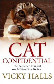 Cat Confidential : The Book Your Cat Would Want You to Read, Paperback Book