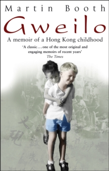 Gweilo: Memories Of A Hong Kong Childhood, Paperback Book