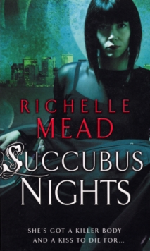 Succubus Nights : Urban Fantasy, Paperback / softback Book