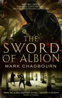 The Sword of Albion : The Sword of Albion Trilogy Book 1, Paperback Book
