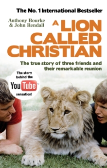 A Lion Called Christian, Paperback Book