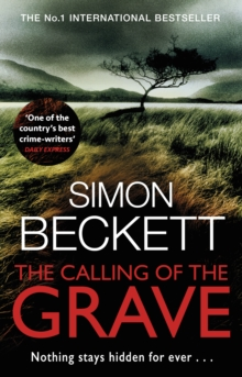 The Calling of the Grave : The disturbingly tense David Hunter thriller, Paperback / softback Book