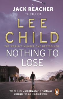 Nothing To Lose : (Jack Reacher 12), Paperback Book