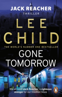 Gone Tomorrow : (Jack Reacher 13), Paperback / softback Book