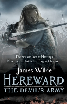 Hereward: The Devil's Army (The Hereward Chronicles: book 2) : A high-octane historical adventure set in Norman England..., Paperback / softback Book