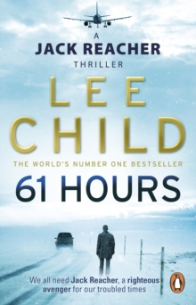 61 Hours : (Jack Reacher 14), Paperback Book