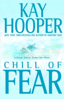 Chill of Fear : A Bishop/Special Crimes Unit Novel, EPUB eBook
