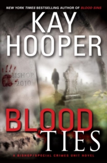 Blood Ties : A Bishop/Special Crimes Unit Novel, EPUB eBook