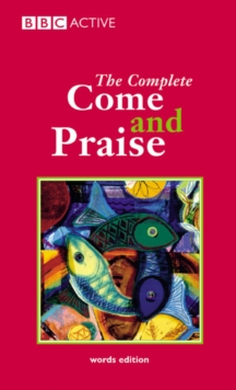 COME & PRAISE, THE COMPLETE - WORDS, Paperback / softback Book