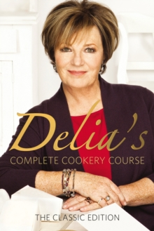 Delia's Complete Cookery Course, Hardback Book