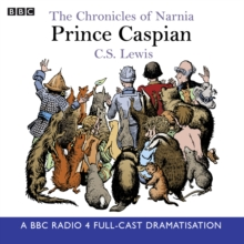 The Chronicles of Narnia: Prince Caspian, CD-Audio Book