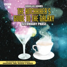 The Hitchhiker's Guide to the Galaxy : Secondary Phase, CD-Audio Book