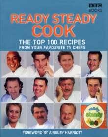 The Top 100 Recipes from Ready, Steady, Cook!, Hardback Book