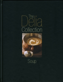 The Delia Collection: Soup, Hardback Book