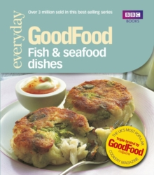 Good Food: Fish & Seafood Dishes : Triple-tested Recipes, Paperback / softback Book