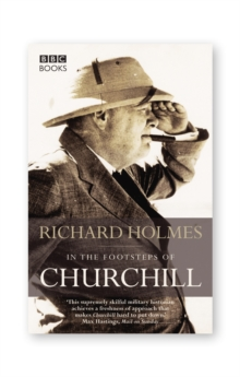 In the Footsteps of Churchill, Paperback Book