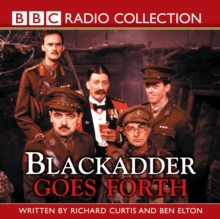 Blackadder Goes Forth: Complete Series, CD-Audio Book
