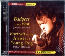 Badgers in My Vest : Badgers In My Vest & Portrait Of The Artist As A Young Dog AND Portrait of the Artist as a Young Dog, CD-Audio Book