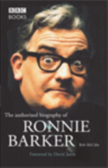 Ronnie Barker Authorised Biography, Paperback Book