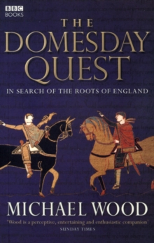 The Domesday Quest : In search of the Roots of England, Paperback / softback Book
