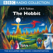 The The Hobbit : The Hobbit BBC Radio Full-cast Dramatisation, CD-Audio Book