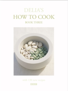 Delia's How To Cook: Book Three, Hardback Book