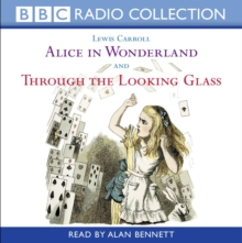 Alice in Wonderland & Through the Looking Glass : AND Through the Looking Glass, CD-Audio Book