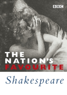 The Nation's Favourite Shakespeare : Famous Speaches And Sonnets, Paperback / softback Book