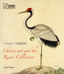 Chinese Art and the Reeves Collection : Images of Nature, Paperback Book