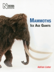 Mammoths : Ice Age Giants, Hardback Book