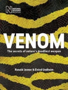 Venom : The secrets of nature's deadliest weapon, Paperback Book