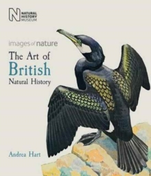 The Art of British Natural History : Images of Nature, Paperback Book
