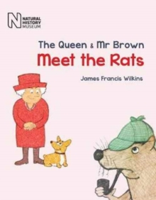 The Queen & Mr Brown : Meet the Rats, Hardback Book