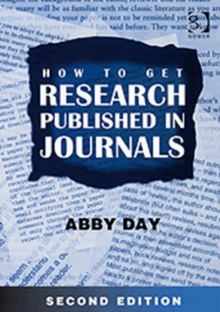 How to Get Research Published in Journals, Paperback / softback Book