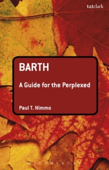 Barth: A Guide for the Perplexed, Paperback Book