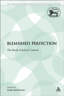 A Blemished Perfection: Book of Job in Context