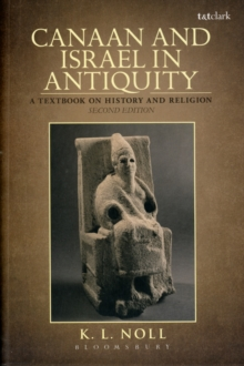 Canaan and Israel in Antiquity: a Textbook on History and Religion, Paperback Book