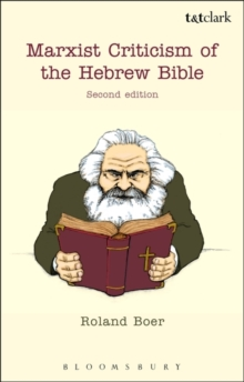 Marxist Criticism of the Hebrew Bible: Second Edition, Paperback Book