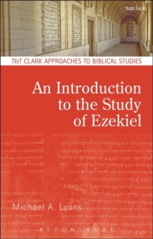 An Introduction to the Study of Ezekiel, Paperback / softback Book