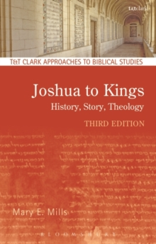 Joshua to Kings : History, Story, Theology, Paperback Book